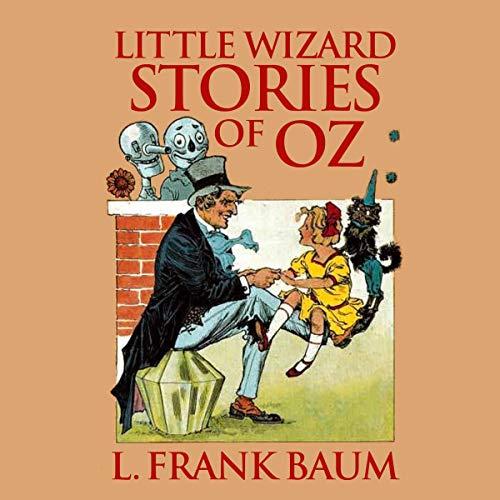 Little Wizard Stories of Oz audiobook cover art