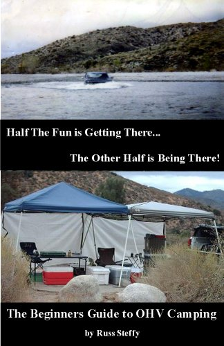 The Beginners Guide to OHV Camping (English Edition)