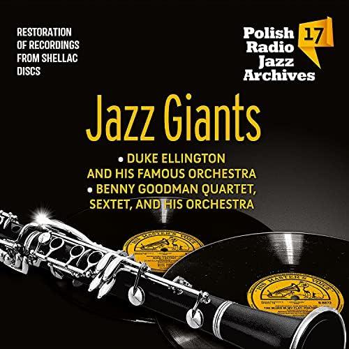 Benny Goodman Quartet, Benny Goodman & His Orchestra, Benny Goodman Sextet & Duke Ellington & His Famous Orchestra