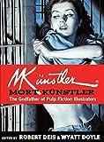 Mort Künstler: The Godfather of Pulp Fiction Illustrators