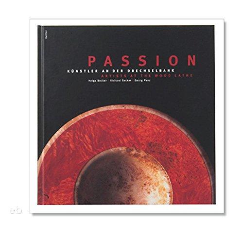 Passion kunstenaars aan de draaibank, Becker/Becker/Panz Boek Draaielen
