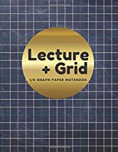 Lecture Grid Notebook: Quad Rule 4 x 4 Graph Tracing Paper Notebook, 1/2 inch Square Grid Planner, Coordinate Book for Mathematics Practice, Floor ... Cross Stitch Knitting Plan, Pencil Game