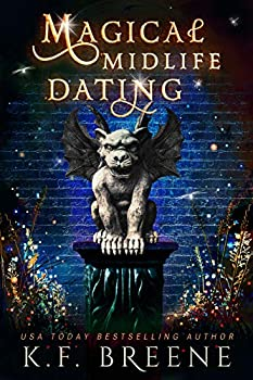 Magical Midlife Dating  A Paranormal Women s Fiction Novel  Leveling Up Book 2