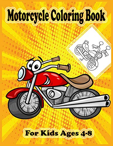 Motorcycle Coloring Book For Kids Ages 4-8:...