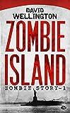 Zombie Story, Tome 1: Zombie Island