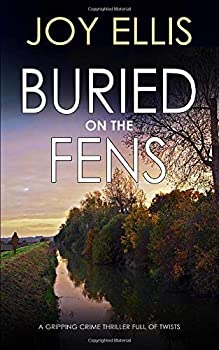 Buried on the Fens - Book #7 of the DI Nikki Galena