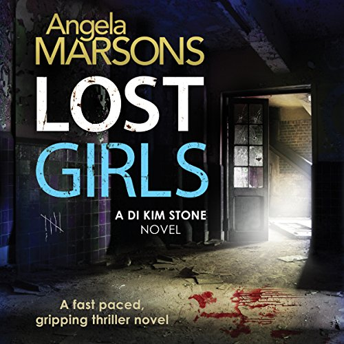 Lost Girls     Detective Kim Stone Crime Thriller, Book 3              De :                                                                                                                                 Angela Marsons                               Lu par :                                                                                                                                 Jan Cramer                      Durée : 10 h et 33 min     1 notation     Global 4,0