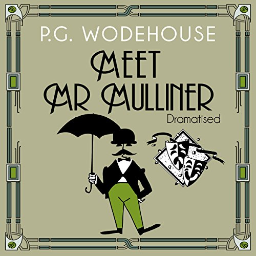 Meet Mr Mulliner (Dramatised) audiobook cover art