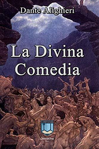 La Divina Comedia: Obra maestra de la literatura universal