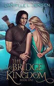 The Bridge Kingdom (English Edition) por [Danielle L. Jensen]