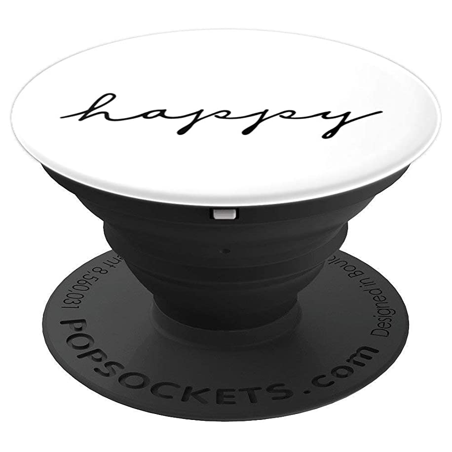 Happy - Inspirational and Motivational Quote - PopSockets Grip and Stand for Phones and Tablets