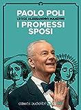 I promessi sposi letto da Paolo Poli. Audiolibro. CD Audio formato MP3
