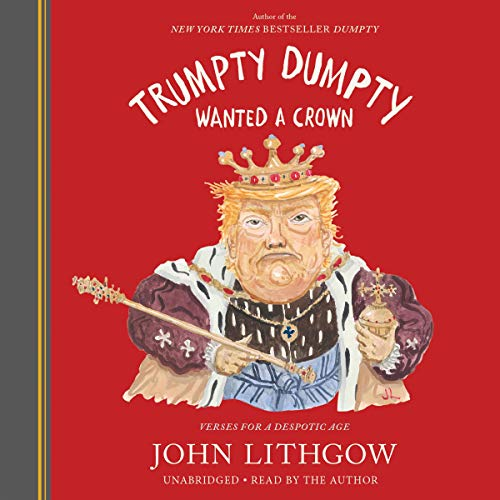 Trumpty Dumpty Wanted a Crown cover art