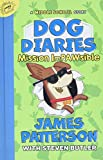 James Patterson's New Releases - Dog Diaries: Mission Impawsible