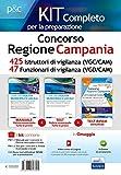 Concorso Regione Campania. Kit completo per la preparazione. 425 Istruttori di vigilanza (VGC/CAM). 47 Funzionari di vigilanza (VGC/CAM). Con software di simulazione (Professioni e concorsi)