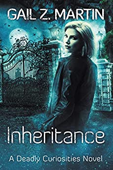 Inheritance: A Deadly Curiosities Supernatural Mystery Adventure by [Gail Z. Martin]