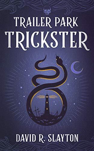 Trailer Park Trickster (The Adam Binder Novels Book 2)