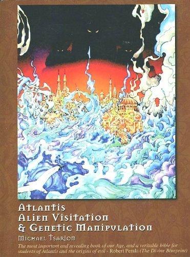 Atlantis, Alien Visitation, and Genetic Manipulation