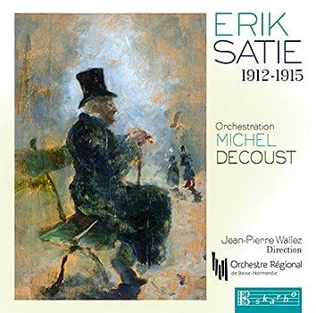Erik Satie 1912-1915