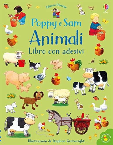 Animali. Poppy e Sam. Con adesivi. Ediz. a colori
