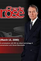 Charlie Rose with Bill Joy; Daniel Barenboim (March 13, 2000)