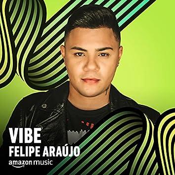 Vibe Felipe Araújo