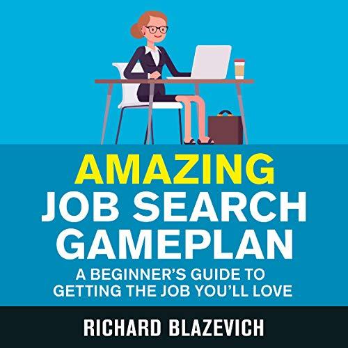 Amazing Job Search Gameplan audiobook cover art