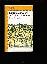 La Famosa Invasión De Sicilia Por Los Osos/ the Bears' Famous Invasion of Sicily
