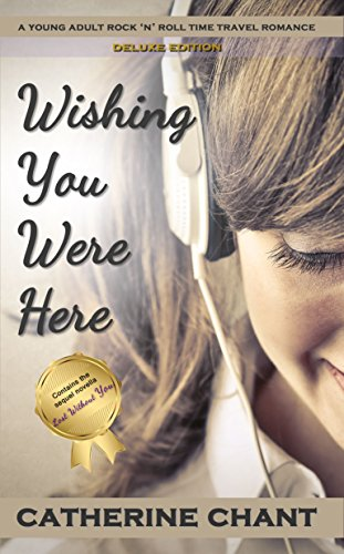 Book: Wishing You Were Here Deluxe Edition by Catherine Chant
