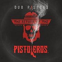 Return of the Pistoleros