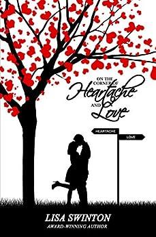 On the Corner of Heartache & Love by [Lisa Swinton]