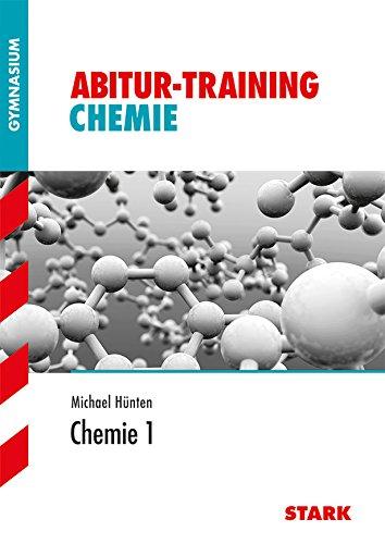 STARK Abitur-Training - Chemie 1 (STARK-Verlag - Training)