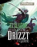 R.A. Salvatore La Légende de Drizzt Le Guide