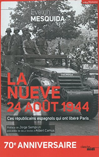 La nueve, 24 août 1944 (Documents)