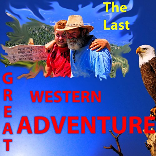 The Last Great Western Adventure cover art