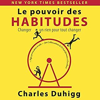 Le Pouvoir des Habitudes [The Power of Habit]     Changer un rien pour tout changer [Change One Small Thing to Change Everything]              De :                                                                                                                                 Charles Duhigg                               Lu par :                                                                                                                                 Bertrand Maudet                      Durée : 10 h et 31 min     20 notations     Global 4,4