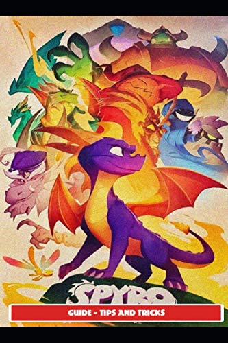 Spyro Reignited Trilogy Guide - Tips and Tricks