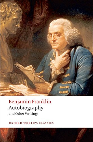 Compare Textbook Prices for Autobiography and Other Writings Oxford World's Classics 1 Edition ISBN 9780199554904 by Franklin, Benjamin,Seavey, Ormond