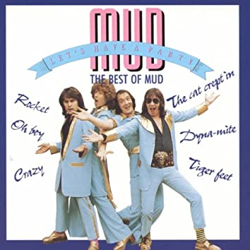 Let's Have A Party - The Best Of Mud