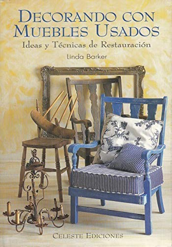 Decorando con muebles usados