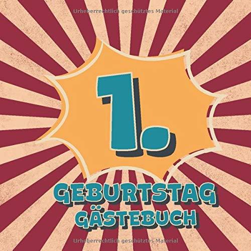 1. Geburtstag Gästebuch: Retro Style Geburtstags Party Gäste Buch für Familie und Freunde zum...
