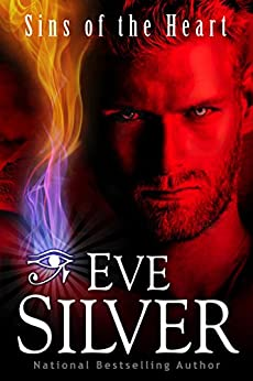 Sins of the Heart (The Sins Series Book 1) by [Eve Silver]