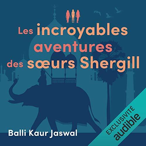 Les incroyables aventures des sœurs Shergill cover art