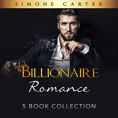 Billionaire Romance: 5 Book Collection     Alpha Male, Billionaire Romance 6              By:                                                                                                                                 Simone Carter                               Narrated by:                                                                                                                                 Lissa Blackwell                      Length: 9 hrs and 35 mins     49 ratings     Overall 3.9