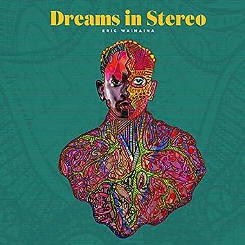 Dreams in Stereo
