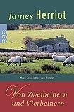 Von Zweibeinern und Vierbeinern (Der Doktor und das liebe Vieh, Band 4) - James Herriot