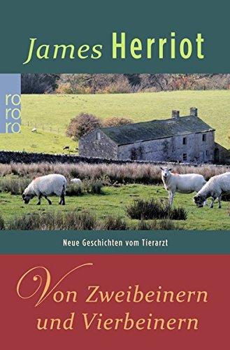 Von Zweibeinern und Vierbeinern (Der Doktor und das liebe Vieh, Band 4)