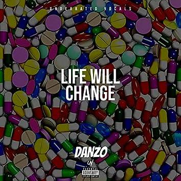 Life Will Change