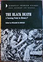 Black Death: A Turning Point in History?