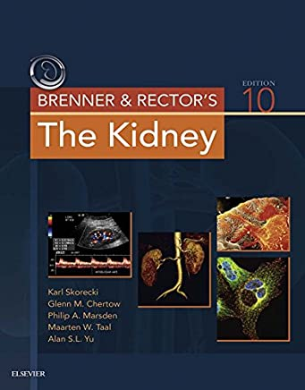 Brenner and Rector's The Kidney E-Book (English Edition)